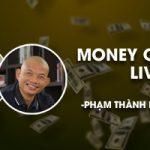 MONEY COUNTS LIVE – Xây dựng hệ thống kiếm tiền trên internet