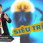 Bí quyết rèn luyện siêu trí nhớ cùng kỷ lục gia – Rèn luyện siêu trí nhớ