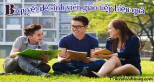 Bí quyết để sinh viên giao tiếp hiệu quả