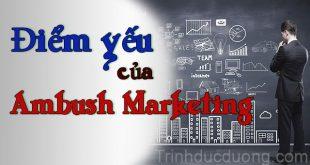 Điểm yếu của Ambush Marketing là gì