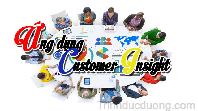 Ứng dụng Customer Insight