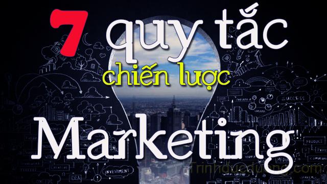 7 quy tắc chiến lược Marketing