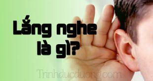Lắng nghe là gì