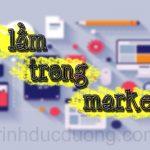 Sai lầm trong Marketing – Sai lầm chết người trong tiếp thị
