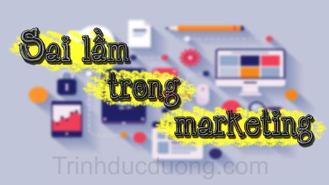Sai lầm trong Marketing