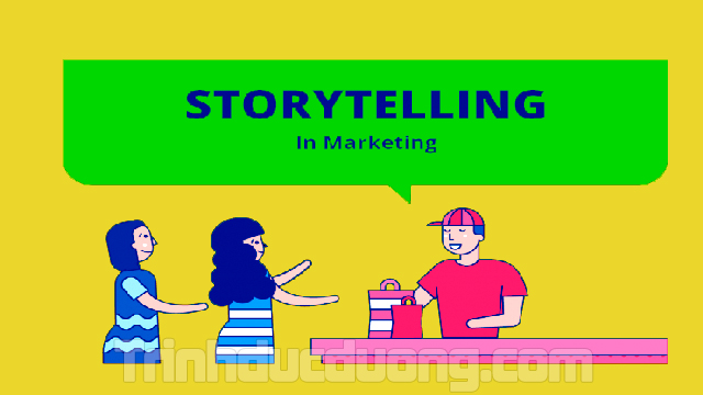 Storytelling marketing là gì