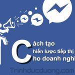 Cách tạo chiến lược tiếp thị Facebook tốt cho doanh nghiệp