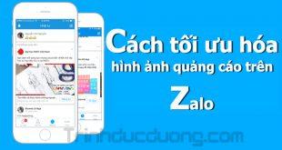 Cách tối ưu hóa hình ảnh quảng cáo trên Zalo