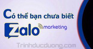 Có thể bạn chưa biết về Zalo marketing