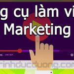 Công cụ làm video marketing – 5 công cụ tuyệt vời cho marketer