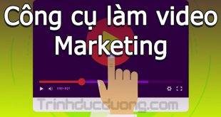 Công cụ làm video marketing