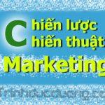 Chiến lược và chiến thuật marketing – Triển khai kế hoạch