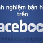 Kinh nghiệm bán hàng trên Facebook – Thị trường kinh doanh online