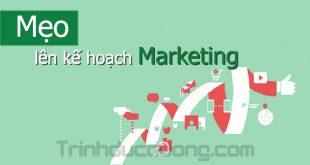 Mẹo lên kế hoạch Marketing