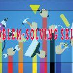Cách giải quyết vấn đề – Nâng cao kỹ năng giải quyết vấn đề