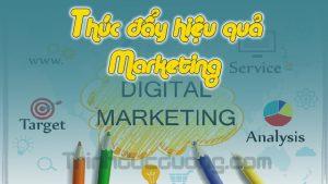 Thúc đẩy hiệu quả marketing