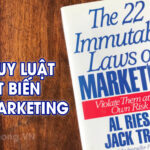 22 quy luật bất biến trong Marketing bắt buộc bạn phải biết