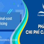 Chi phí cận biên (marginal cost) và cách tính chi phí cận biên